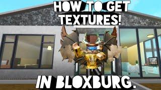 Cómo obtener texturas en bloxburg! Roblox 2019