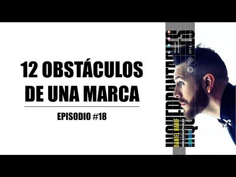 12 OBSTÁCULOS DE UNA MARCA  - Daniel Habif