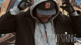 Sacramento Knoxx featuring DJ Fungus - Eye Got No Strings  (Official Music Video)