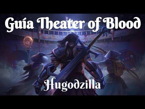 [OSRS] Guía Theater Of Blood (4M LA HORA) (ESPAÑOL) (TOB) (RAIDS 2)