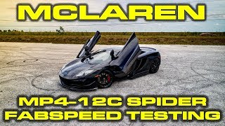 Fabspeed Mclaren Mp4-12c Spider Testing 1/4 Mile Dyno 60-130 Mph Results