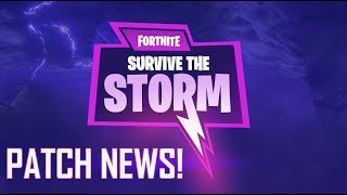 "FortNite ""Survive the Storm"" Patch News!"