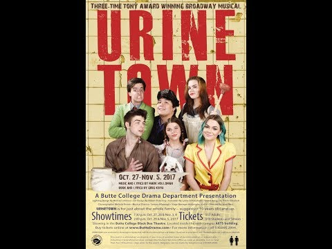 URINETOWN, the Broadway musical, Oct 27 - Nov 5, Butte College Drama
