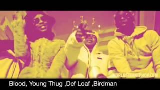 Blood young thug dej loaf Birdman screwed
