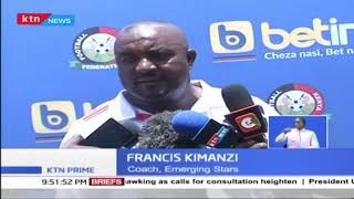 Kenyan National U-23 Coach Francis Kimanzi optimistic