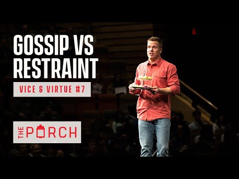 Gossip & Restraint - Vice & Virtue #7