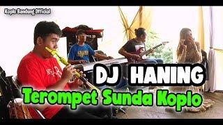 Dj Haning Terompet Sunda Koplo, Penyanyi Ngarit Saweran Di Handap