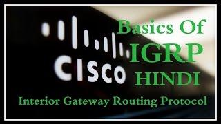 Interior Gateway Routing Protocol (IGRP) !! Basics Of IGRP !! Hindi !!
