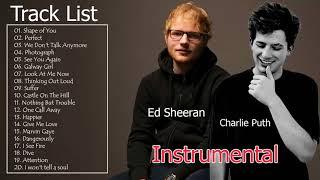 Top Best Songs Charlie Puth, Ed Sheeran- Greatest Hits Full Album (Instrumental)