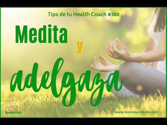 Medita y adelgaza