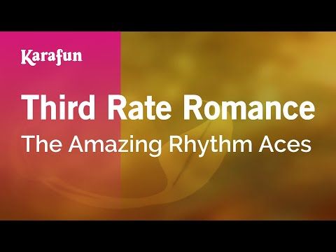 Karaoke Third Rate Romance - The Amazing Rhythm Aces *