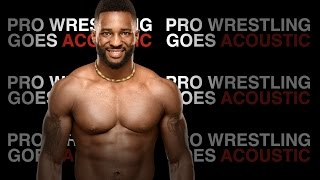 cedric alexander theme song wwe acoustic cover pro wrestling goes acoustic