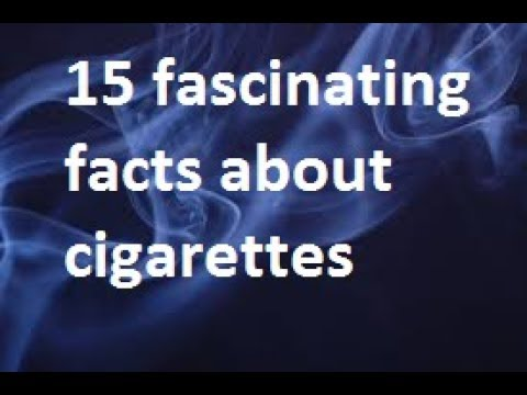 Fascinating Facts About Cigarettes
