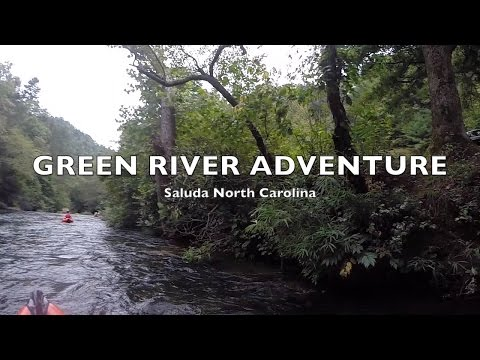 Green River Adventure Saluda North Carolina
