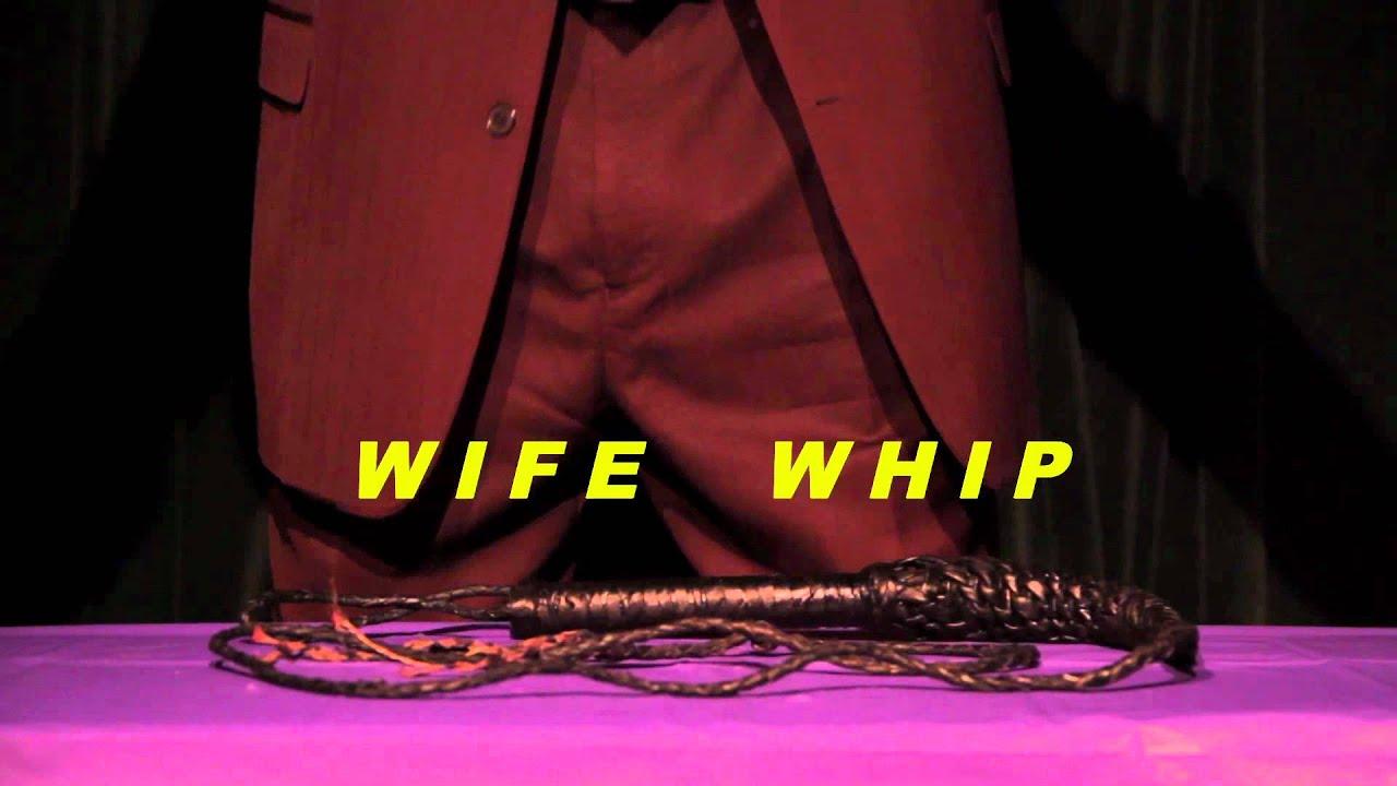 Wife_WifeWhip-YouTube