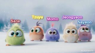 TWICE as Angry Birds