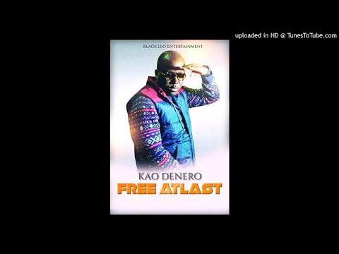 Kao Denero - Free at Last (Sierra Leone Music 2018)