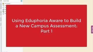 Using Eduphoria Aware to Build a Campus Assessment: Part 1