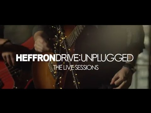 Heffron Drive - Had to Be Panama (Unplugged: The Live Sessions)