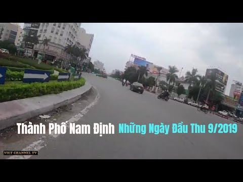 TP Nam Định Những Ngày Đầu Thu Mới Nhất Tháng 9 - 2019