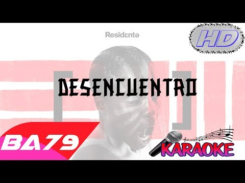 Residente - Desencuentro - Video Karaoke Letra Instrumental