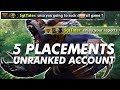 I destroyed him...and he REPORTED ME?!?! trmplays 5 Placements on an Unranked Account