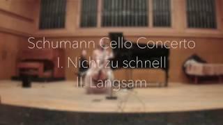 Schumann Cello Concerto op. 129, I. Nicht zu schnell, II. Langsam