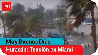 huracn irma chileno relata cmo es la situacin en miami   muy buenos das