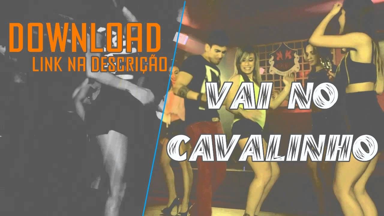 Vai no cavalinho download.
