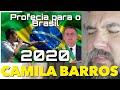 PROFECIA - CAMILA BARROS FOI USADA MESMO ? SE LIGA BRASIL ! 05/04/20 || WAGNÃO