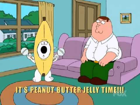Brian Griffin - Peanut Butter Jelly Time