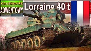 Lorraine 40 t  - dla lepszych graczy - DZIEŃ 18 - World of Tanks