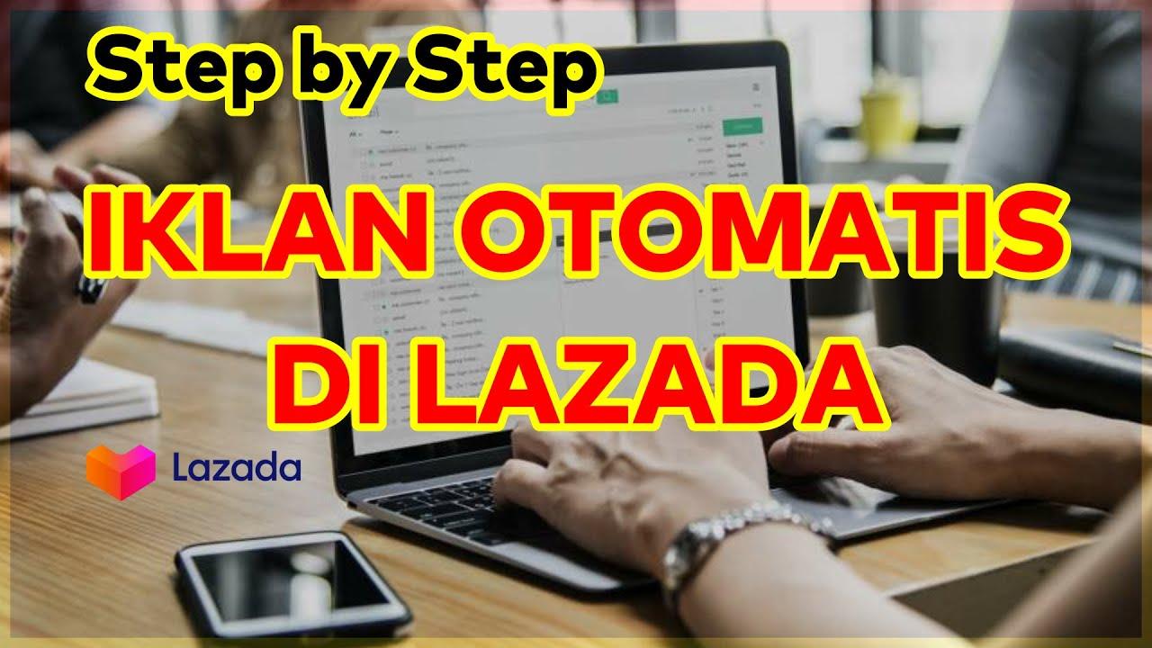 NEW Cara Iklan Otomatis Pencarian Bersponsor di Lazada ...