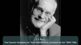 """J. S. Bach - Canonic Variations on """"Vom Himmel hoch"""" BWV 769a - 2. Canone alla quinta"""