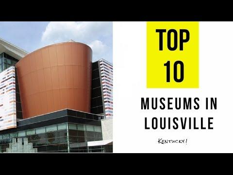 TOP 10.Best Museums in Louisville - Travel Kentucky