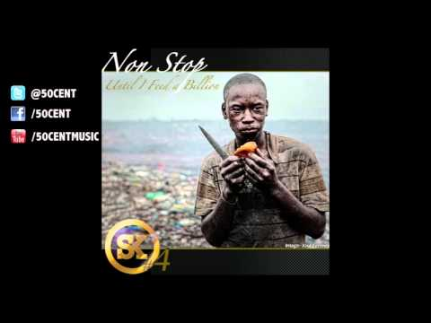 Non Stop by 50 Cent (Street king Energy Drink #4) | 50 Cent Music