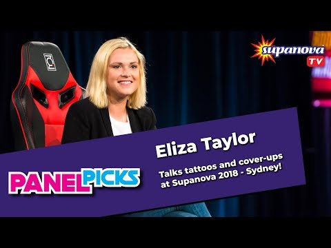 Eliza Taylor Talks Tattoos And Cover-ups! - Supanova TV Panel Picks