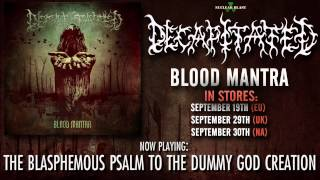 DECAPITATED - The Blasphemous Psalm To The Dummy God Creation (OFFICIAL TRACK)