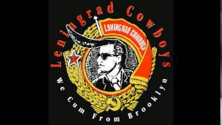 Leningrad Cowboys - Sally Is Something Else