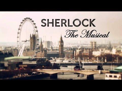 Sherlock the Musical