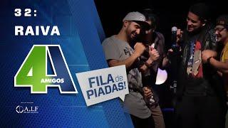 RAIVA - FILA DE PIADAS - #32