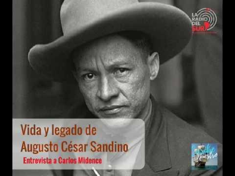 Entrevista Vida y legado de Augusto César Sandino - Carlos Midence - Febrero 2014