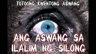 Ang Aswang Sa Ilalim Ng Silong (Tagalog Scary Story)