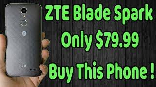 Zte Blade Spark Full Review