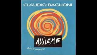 claudio Baglioni   e adesso la pubblicita    Assieme - Oltre Il Concerto