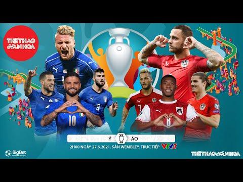 [SOI KÈO NHÀ CÁI] Ý vs Áo. VTV6 VTV3 trực tiếp bóng đá EURO 2021 vòng 1/8 (2h00 ngày 27/6)