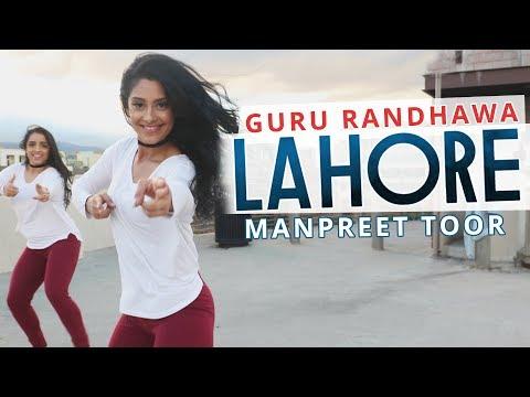 "Manpreet Toor | ""LAHORE"" | Guru Randhawa"