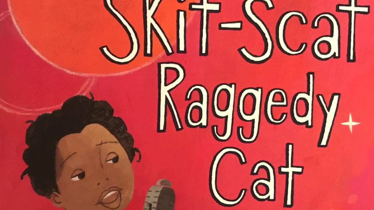 Skit-Scat Raggedy Cat Ella Fitzgerald
