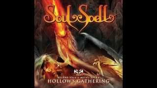 Watch Soulspell Hollows Gathering video