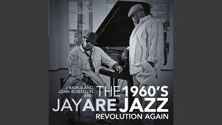 The 1960's Jazz Revolution Again